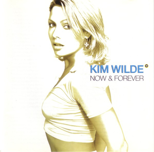 kim wilde now and forever